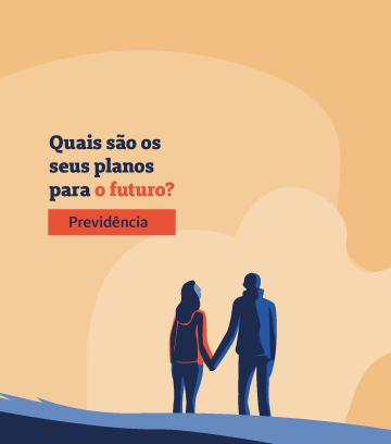 """Banner de previdência com a mensagem: Quais sãos os seus planos para o futuro?"""""""