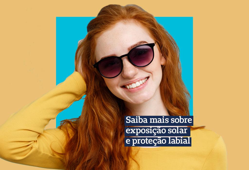 Exposição solar e Proteção labial
