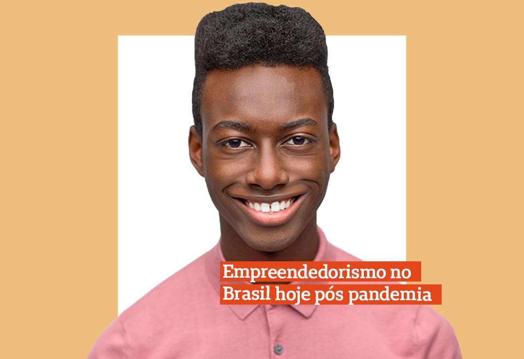 Empreendedorismo no Brasil. Como ficará após a pandemia…