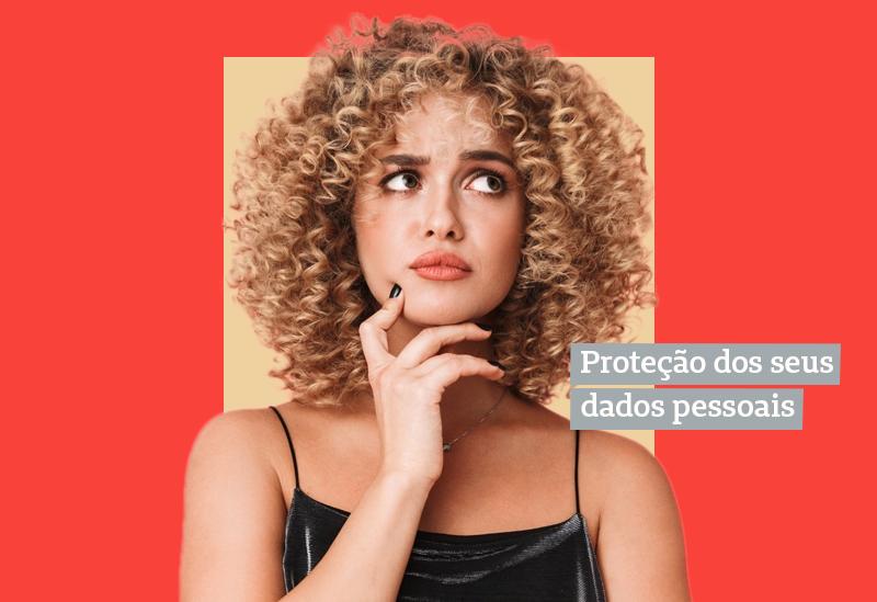 Proteção dos dados pessoais
