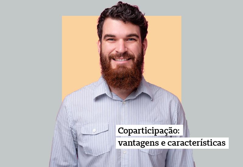Coparticipação: vantagens e características
